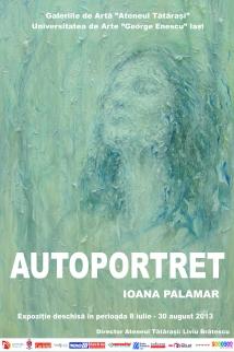 Expozitia Autoportret la Ateneul Tatarasi/ 8 iulie - 30 august/ afis