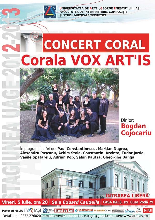 Concertul coral susţinut de Corala VOX ART'IS/ 5 iulie/ afis iasi