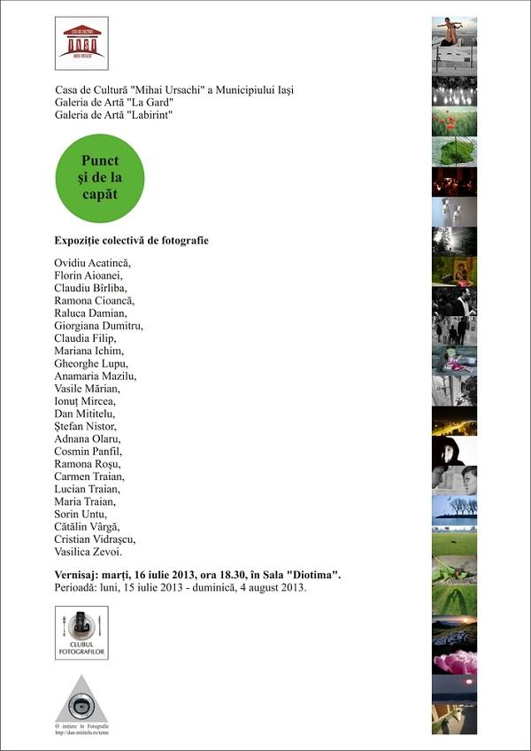 """Expoziţia colectivă de fotografie """"Punct şi de la capăt""""/ afis iasi"""