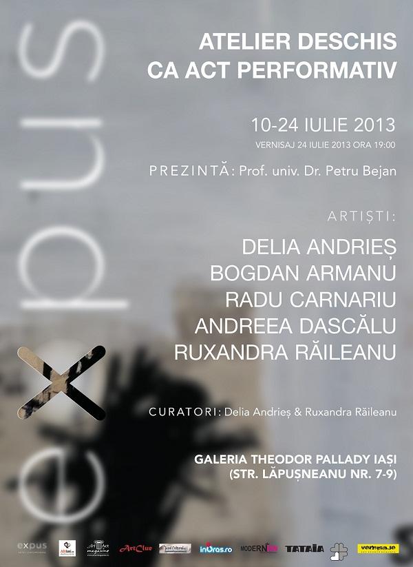 EXPUS | Atelier deschis ca act performativ/ 10-30 iulie/ afis iasi