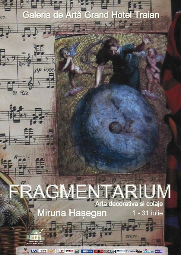"""Expoziția de artă textilă """"Fragmentarium"""" semnată de Miruna Hasegan/ 1-31 iulie/ afis"""