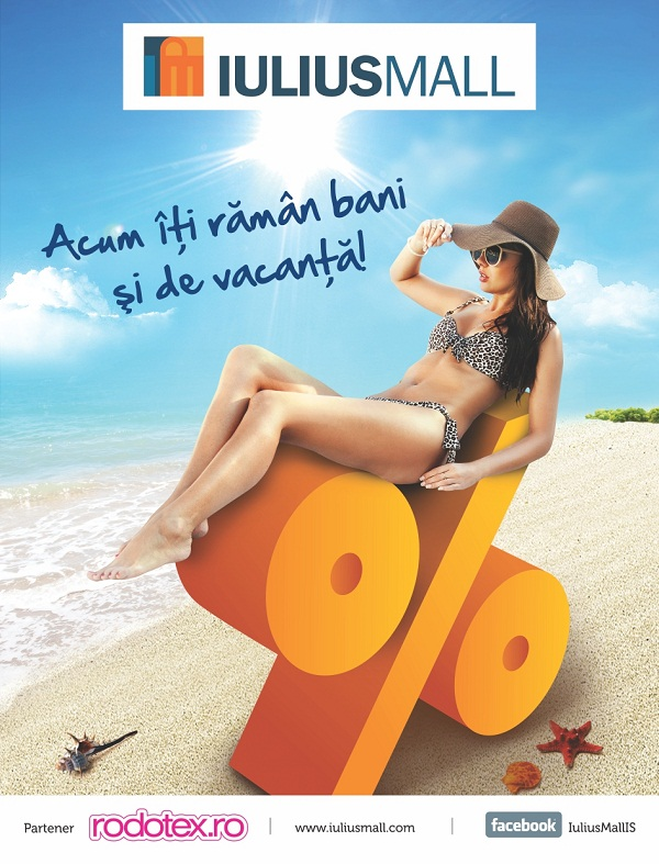 Au început promoțiile de vară la Iulius Mall. Prețuri mai mici cu până la 70%/ afis