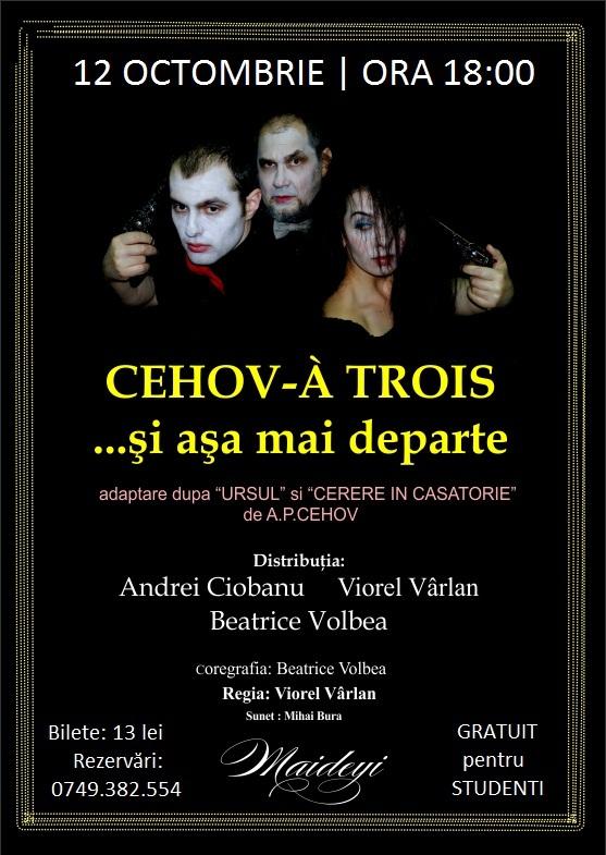 spectacol-cehov-a-trois-si-asa-mai-departe-maideyi-iasi-afis