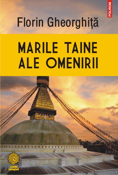 """Lansare de carte la Iași: """"Marile taine ale omenirii"""" de Florin Gheorghita/ coperta"""