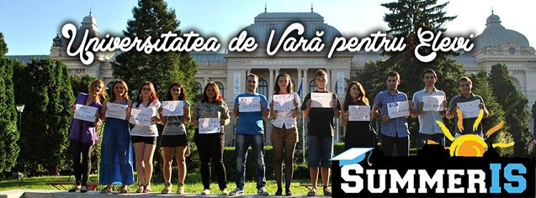 SummerIS, Universitatea de Vară pentru elevii de liceu/ afis iasi
