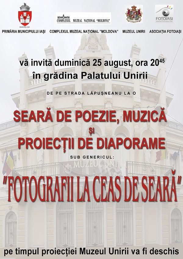 muzeul-unirii-iasi-complexul-muzeal-national-moldova-iasi-seara-de-poezie-muzica-si-proiectii-de-dioporame-fotografii-la-ceas-de-seara-afis-25-august-2013