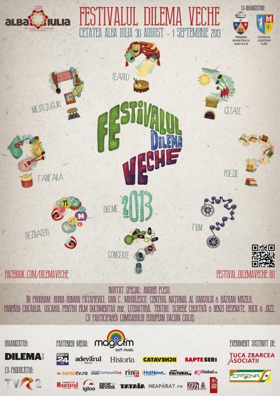 Festivalul Dilema Veche 2013 de la Alba Iulia/ afis
