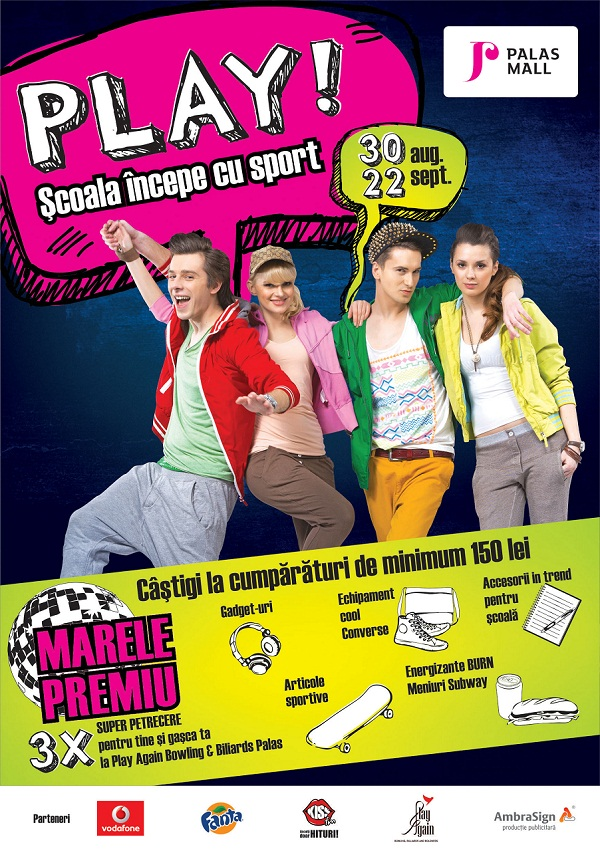 play-scoala-incepe-cu-sport-palas-mall-campanie-petreceri-afis-2013