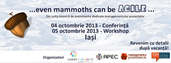 iasi-even-mammoths-can-be-agile-palas-eveniment-management-proiect-colors-in-projects-afis-foto-2013