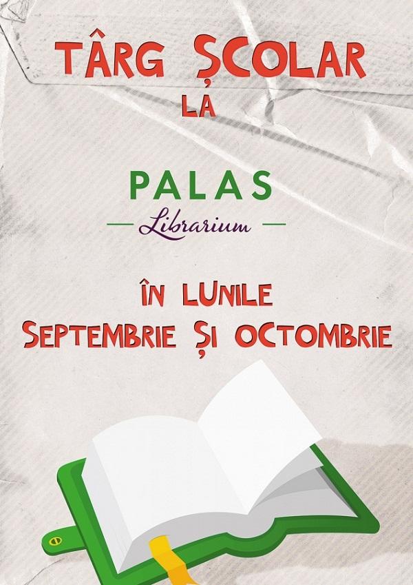targ-scolar-librarium-palas-lunile-septembrie-octombri-2013-afis