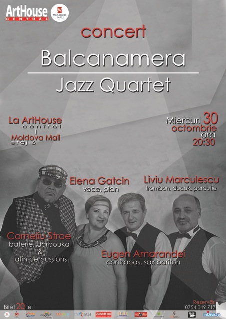 concert-balcanamera-jazz-quartet-arthouse-central-iasi-afis
