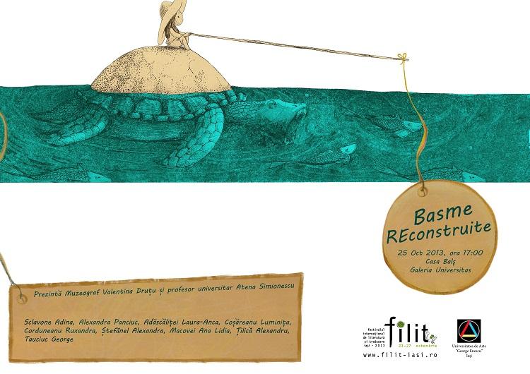 expozitie-basme-reconstruite-afis-iasi-2013-filit