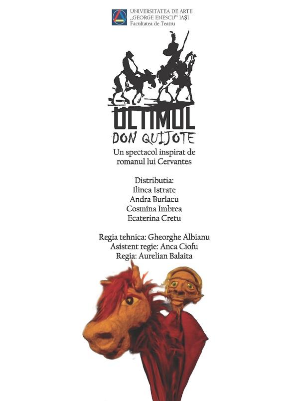 ultimul-don-quijote-afis-iasi-2013-universitatea-de-arte-george-enescu-teatru