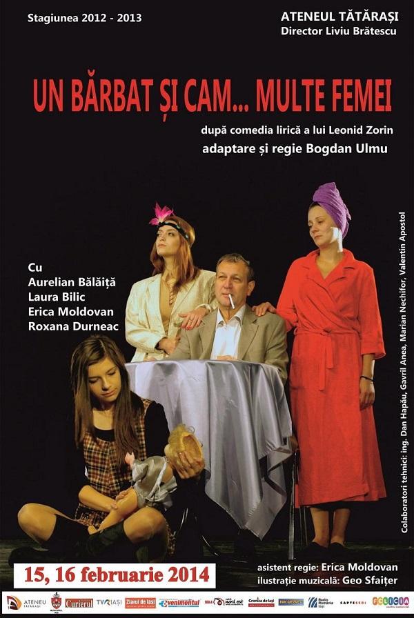 Afis UN BARBAT SI CAM MULTE FEMEI- 2014 februarie