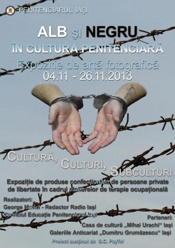 alb-si-negru-in-cultura-penitenciara-expozitie-de-arta-fotografica-iasi-penitenciar-afis-2013
