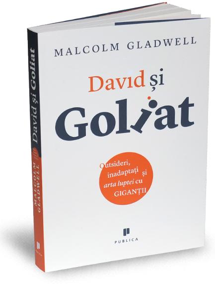 david-si-goliat-malcolm-gladwell-coperta-editura-publica-2013