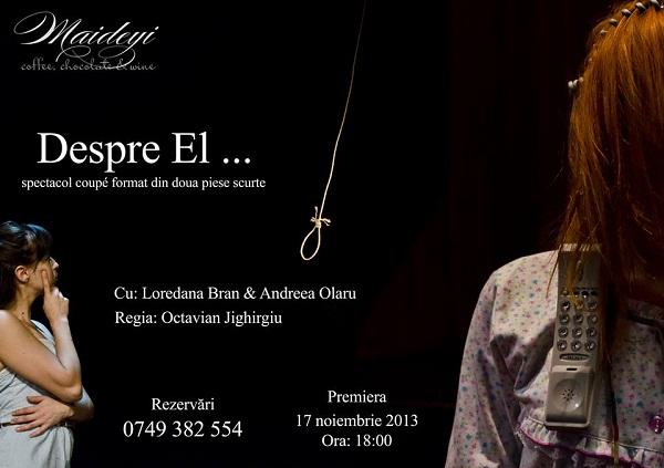 despre-el-maideyi-teatru-afis-17-noiembrie-2013-iasi