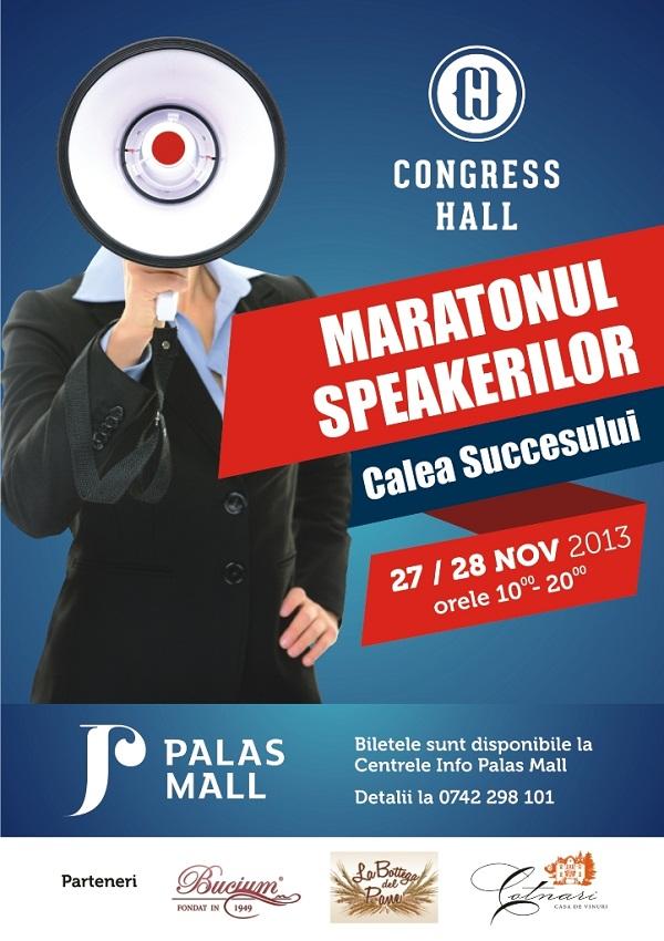 maratonul-speakerilor-calea-succesului-palas-iasi-congress-hall-afis-27-28-noiembrie-2013
