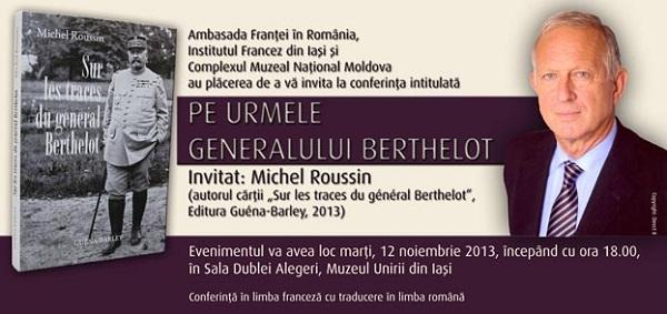 pe-urmele-generalului-berthelot-afis-iasi-michel-roussin-institutul-francez-iasi-12-noiembrie-2013