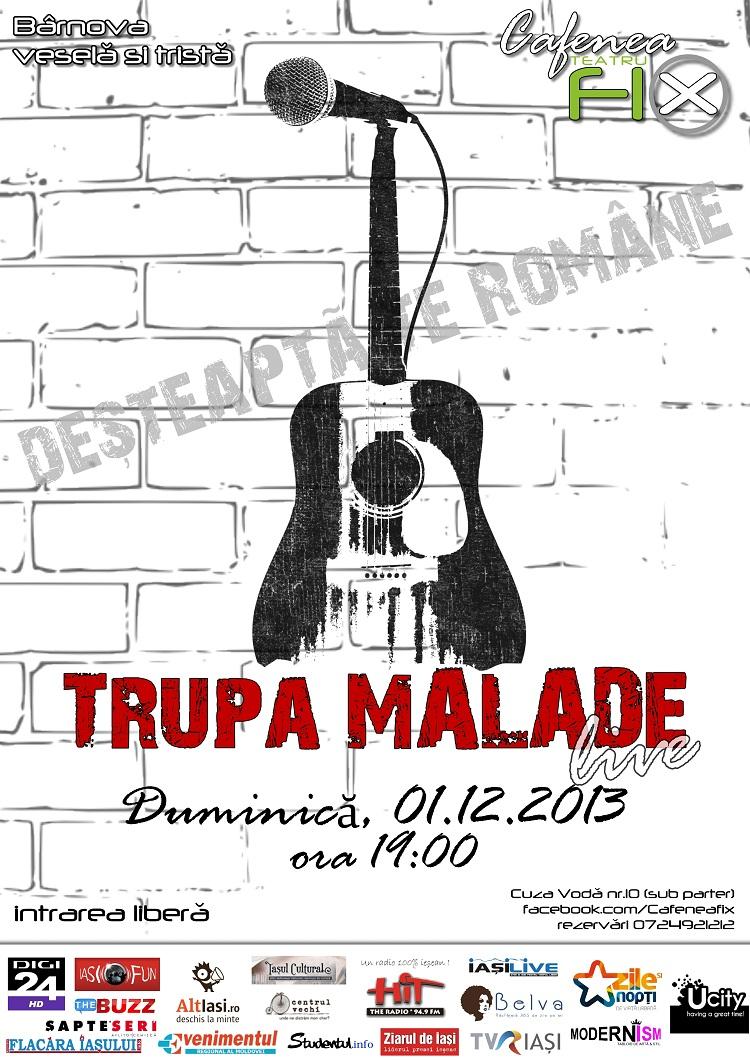 trupa-malade-concert-iasi-teatru-fix-afis-1-decembrie-2013-intrare-libera