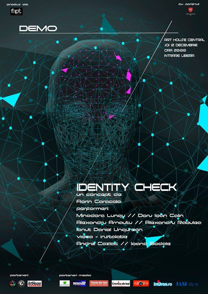 identity-check-arthouse-central-iasi-spectacol-afis-iasi-fun-12-decembrie-2013