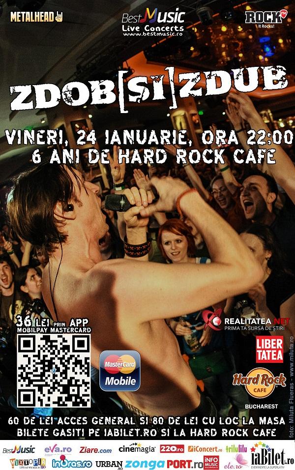 6 ani de Hard Rock Café se sarbatoresc cu Zdob si Zdub - Concert București