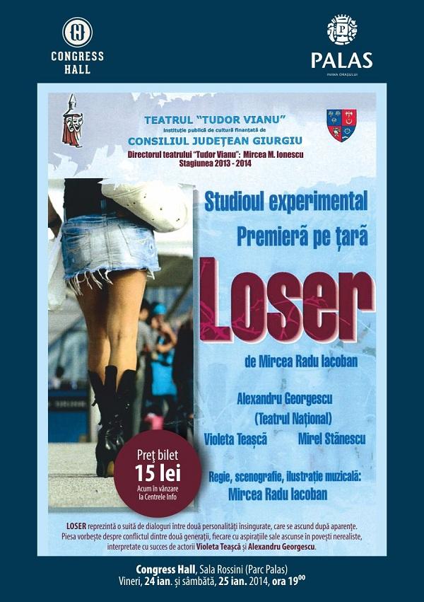 loser-miercea-radu-iacoban-afis-palas-iasi-congress-hall