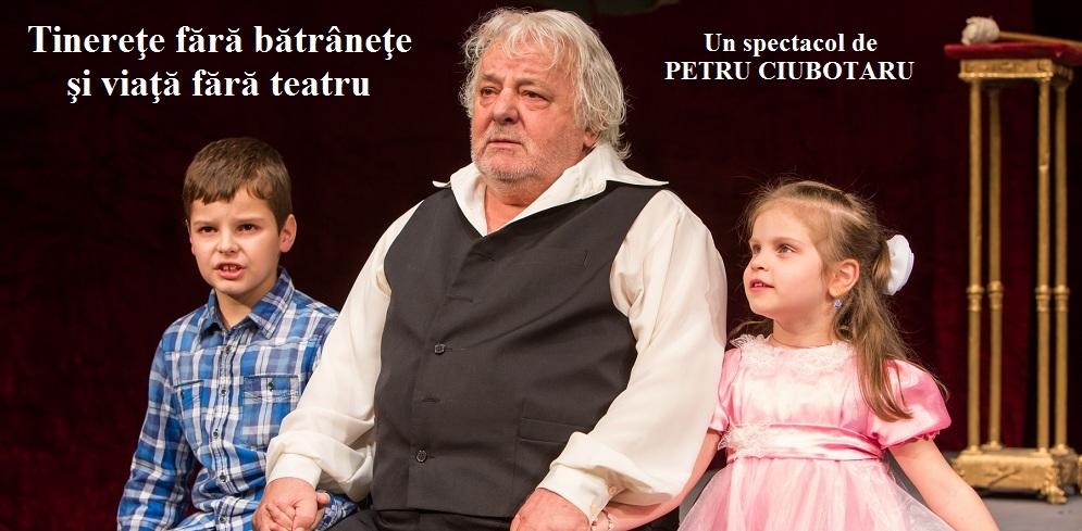 """Spectacolul """"Tinereţe fără bătrâneţe şi teatru fără moarte"""" la Teatrul National Iasi"""