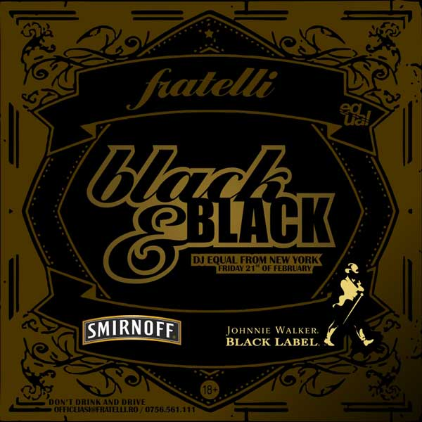 Black & Black with DJ Equal - Fratelli Iasi