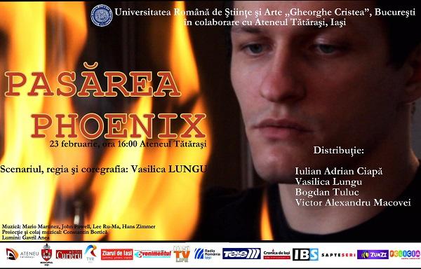 pasarea-phoenix-iasi-afis-spectacol-teatru-ateneul-tatarasi-23-februarie-2014
