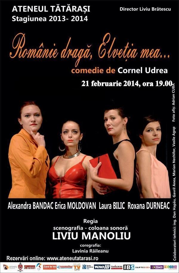romania-draga-elvetia-mea-teatru-ateneul-tatarais-21-februarie-afis