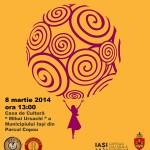8 martie Ziua Femeii Casa de Cultura Mihai Ursachi Iasi AFIS