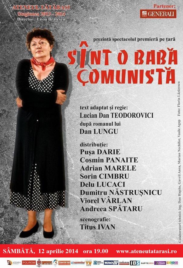 Afis - Sint o baba comunista - 12 aprilie, Ateneul Tatarasi Iasi