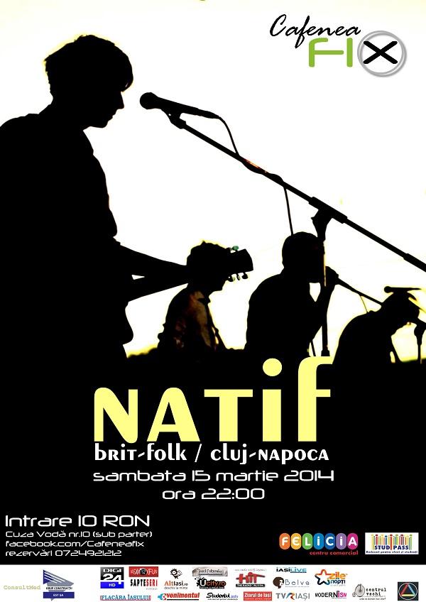 Concert Natif 15 martie Cafenea Fix afis iasi