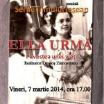 ELLA URMA 7 martie 2014
