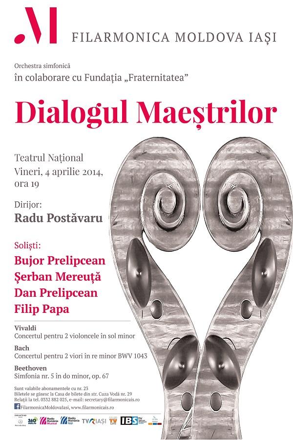 dialogul maestrilor filarmonica iasi afis 4 aprilie 2014