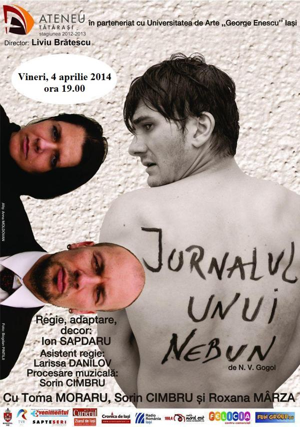 jurnalul unui nebun - 4 aprilie, Ateneul Tataras Iasi afis