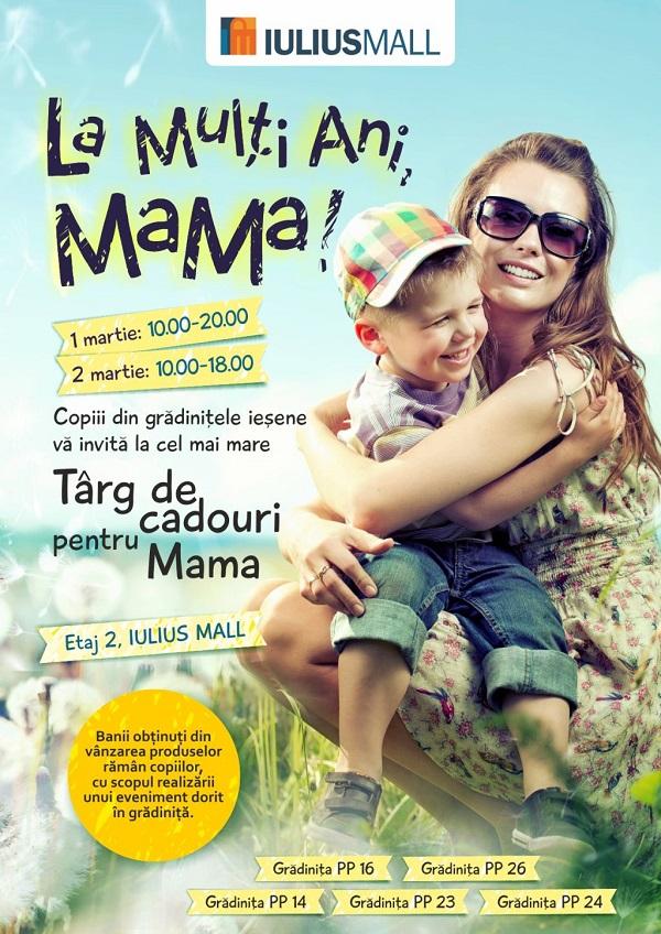 la-multi-ani-mama-targ-de-cadouri-pentru-mama-iulius-mall-iasi-afis