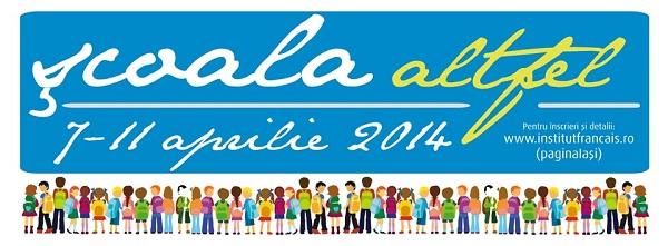 scoala altfel 7-11 aprilie afis institutul francez iasi