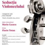 seductia violoncelului filarmonica iasi afis 28 martie 2014