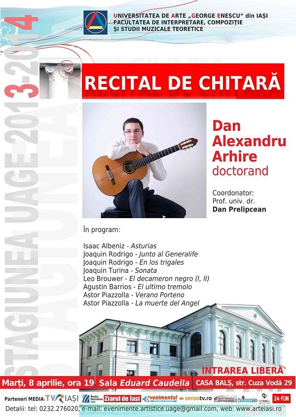 Recital chitara Dan Arhire - afis Iasi - 8 aprilie 2014