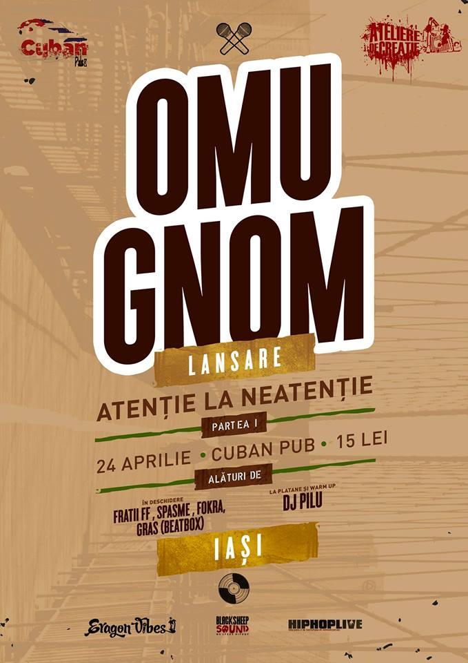 omu-gnom-lansare-atentie-la-neatentie-iasi-cuban-pub-24-aprilie-2014-afis