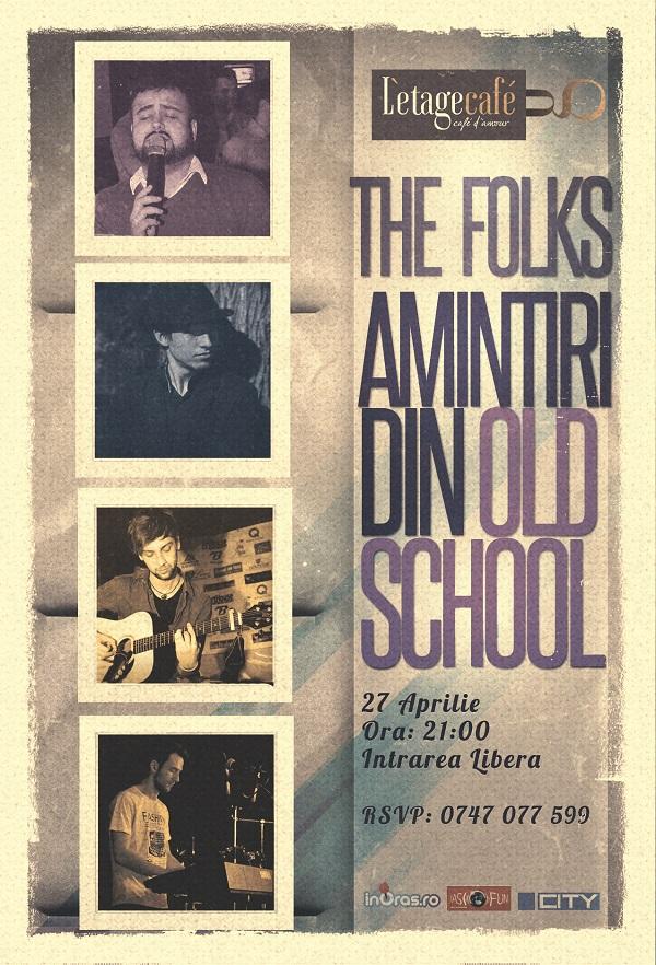 thefolks-aminitiri-din-old-school-iasi-l-etage-caffe-afis-2014