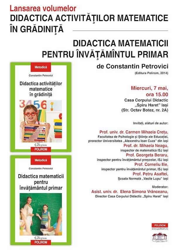 Lansarea a doua volume esentiale de didactica a matematicii, semnate de Constantin Petrovici, la Iasi