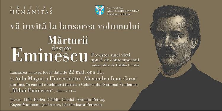 Marturii despre Eminescu_invitatie_7 05 2014 iasi