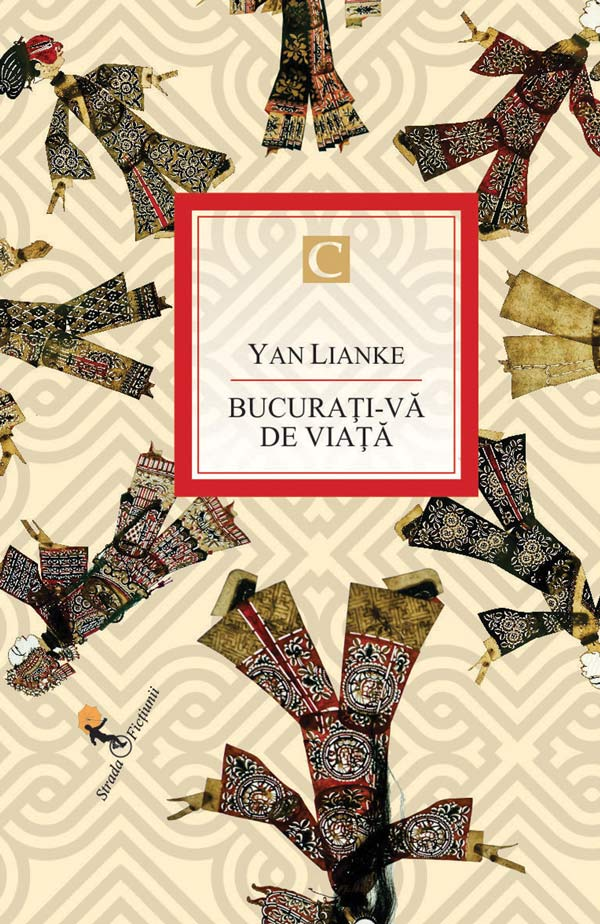 Yan Lianke - Bucurati-va de viata