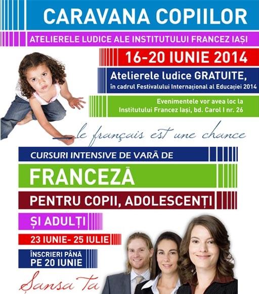 caravana-copiilor-ateliere-ludice-si-cursuri-de-vara-institutul-francez-iasi-afis-2014