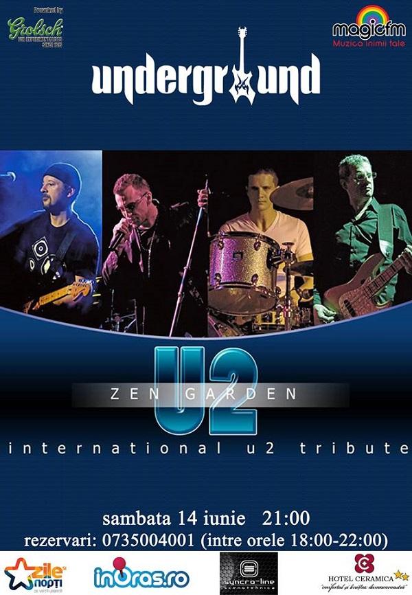 U2 - Zen Garden Undergound Iasi 2014