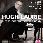 Hugh Laurie With The Copper Bottom Band, in premiera in Romania