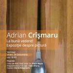 Adrian Crismaru -Expozitie despre pictura - La buna  vedere